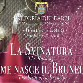 "Experience the ""Birth of a Brunello"" (the racking of the new wine) October 5-6 at Fattoria dei Barbi"